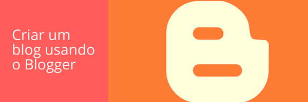 criar-blog-com-blogger