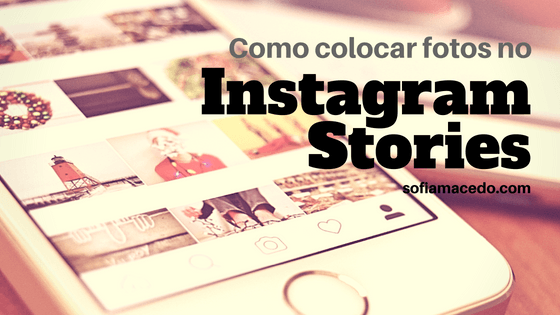 como-colocar-fotos-no-stories