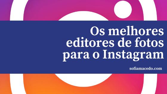 melhores-editores-de-fotos-para-instagram