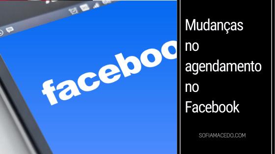 mudancas-para-agendar-no-Facebook